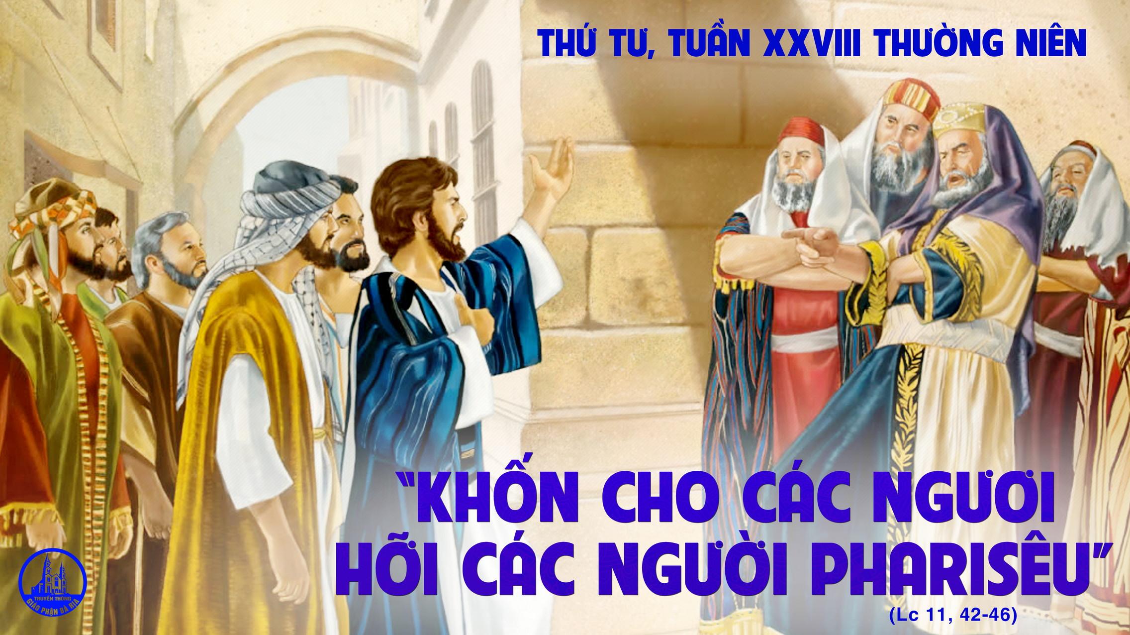 13.10 Thứ Tư Tuần XXVIII Mùa Thường Niên Năm lẻ